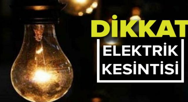 Dikkat Elektrik Kesintisi Yapılacak.