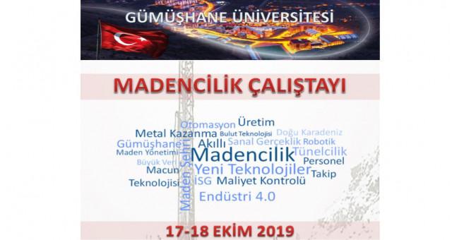 Gümüşhane Üniversitesin Madencilik Çalıştayı Yapılacak