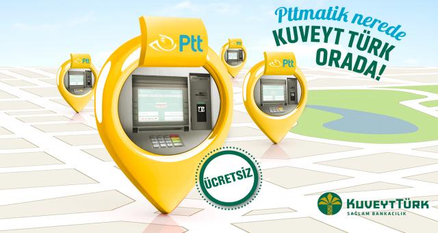 Kuveyt Türk Müşterileri PttMatik'lerde İşlem Ücreti Ödemiyor!