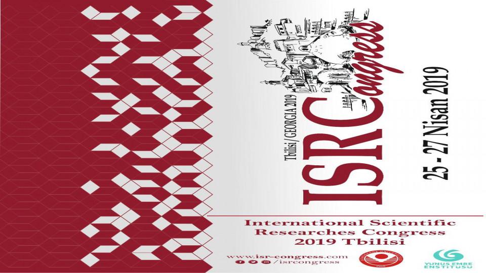 Uluslararası Bilimsel Araştırmalar Kongresi 2019 Tiflis başlıyor