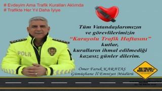 """Gümüşhane İl Emniyet Müdürlüğü """"KARAYOLU TRAFİK HAFTASI"""" Mesajı Yayımladı"""