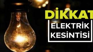 Dikkat Planlı Elektirik Kesintisi Yapılacak